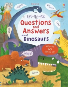 Lift-the-flap questions and answers about dinosaurus / Wydawnictwo Usborne