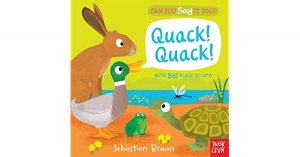 Can you say it too? Quack, Quack / Wydawnictwo Usborne