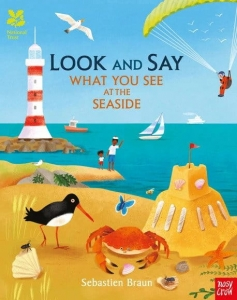 Look and Say What You See at the Seaside / Wydawnictwo Nosy Crow