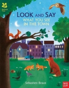 Look and say what you see in the town / Wydawnictwo Nosy Crow