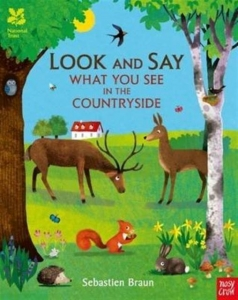 Look and say what you see in the Countryside / Wydawnictwo Nosy Crow
