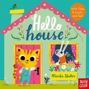 Hello house / Wydawnictwo Nosy Crow