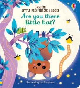 Are you there, Little Bat? / Wydawnictwo Usborne