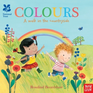 Colours, A walk in the countryside / Wydawnictwo Nosy Crow